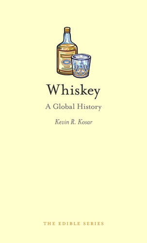 Kosar's Whiskey: A Global History Is Published