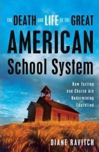 Diane Ravitch, The Death and Life of the Great American School System (Basic Books, 2010)