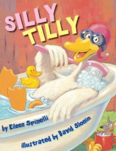 Eileen Spinelli, Silly Tilly (Scholastic, 2009)