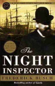 Frederick Busch, The Night Inspector (Ballatine Books, 2000)