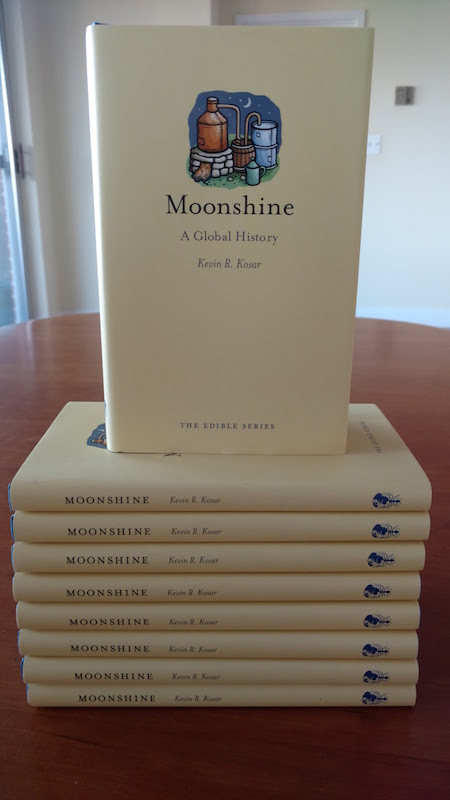 "My New Book ""Moonshine: A Global History"" Now Is Available"